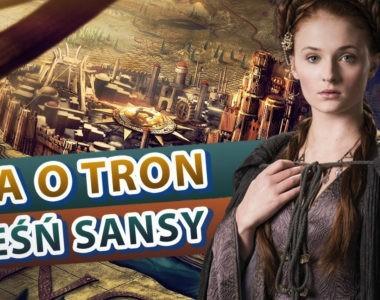 Gra o Tron – Pieśń Sansy