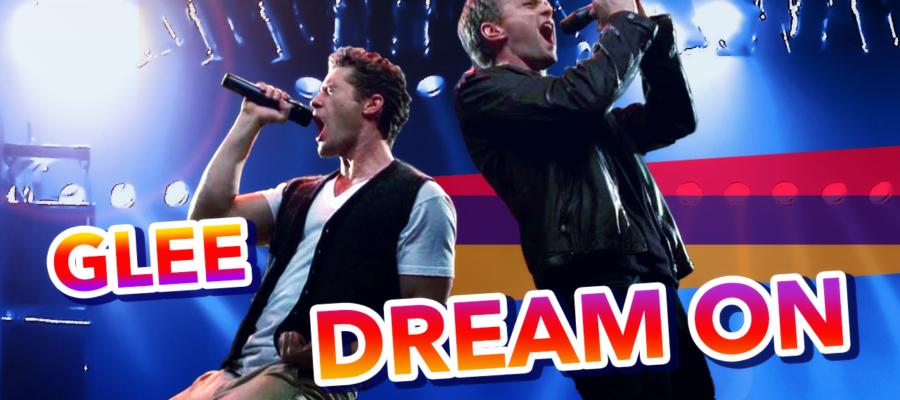 Glee – Dream on