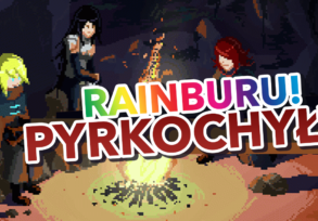 Rainburu! – Pyrkochyły