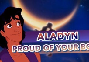 Aladyn – Proud of your boy