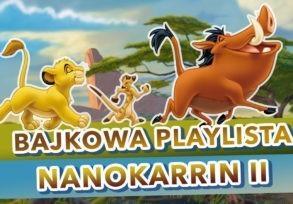 Bajkowa playlista NanoKarrin II