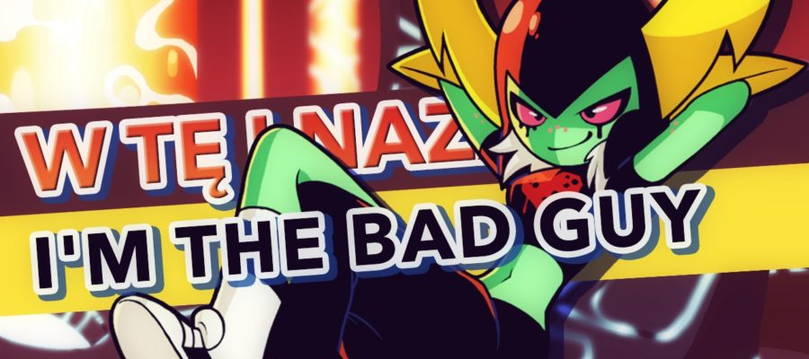 Wander Over Yonder / W tę i nazad – I'm the Bad Guy