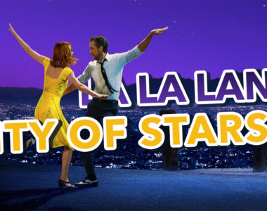 La La Land – City of Stars