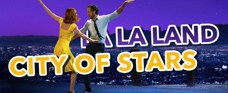 La La Land – City of Stars