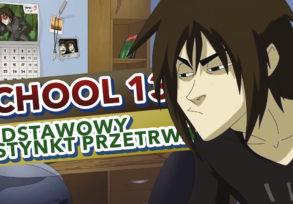 School 13 Podstawowy instynkt przetrwania