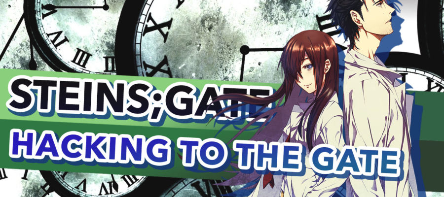 Steins;Gate – Hacking to the Gate