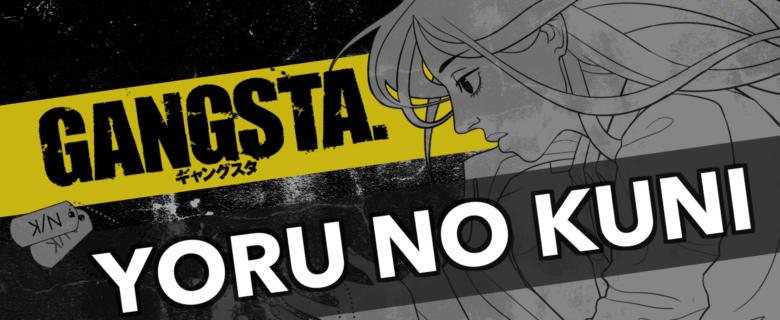 Gangsta – Yoru no Kuni