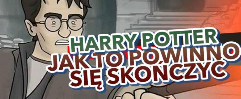 Harry Potter – Jak to powinno się skończyć?
