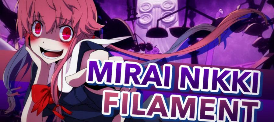 Mirai Nikki – Filament
