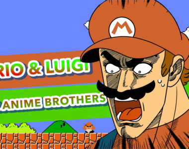 Mario & Luigi – Super Anime Brothers